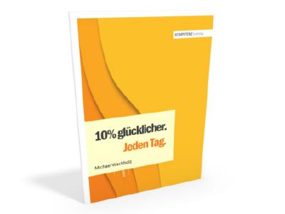 Broschüre 10% glücklicher