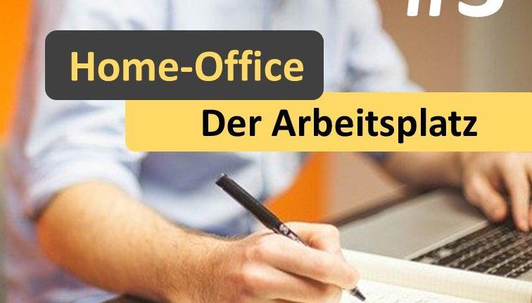 Home-Office der Arbeitsplatz